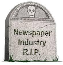 Newspaper Industry RIP