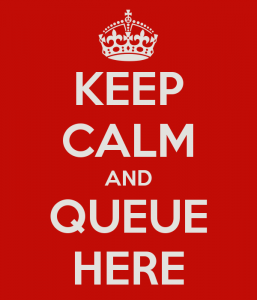 Keep Calm and Queue Here Sign